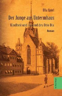 Otto Dix Der Junge aus Untermhaus