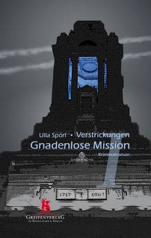 Verstrickungen I - Gnadenlose Mission