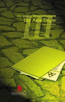 Verstrickungen III- Die Akte Doyle